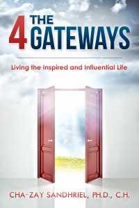 The 4 Gateways, by Dr. Cha~zay